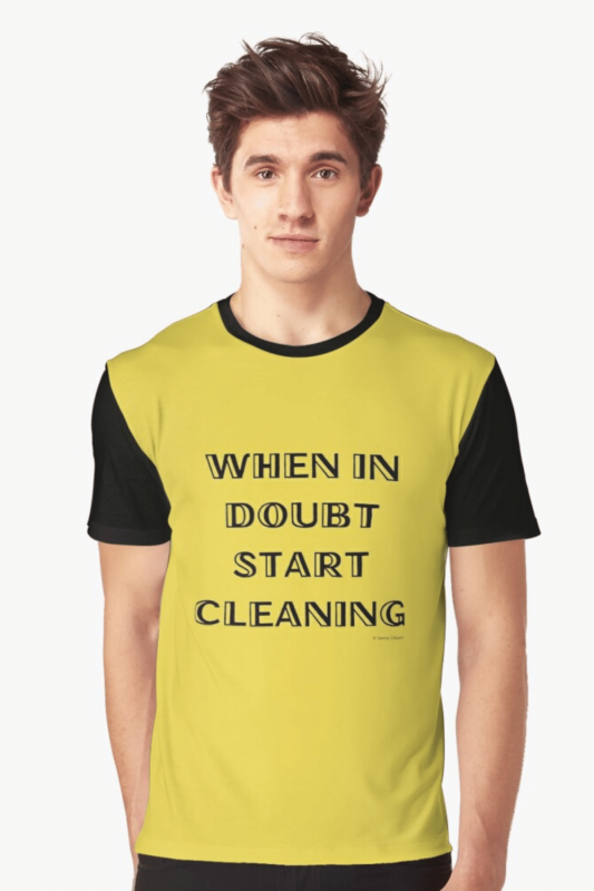 When In Doubt Savvy Cleaner Funny Cleaning Shirts Graphic T-Shirt