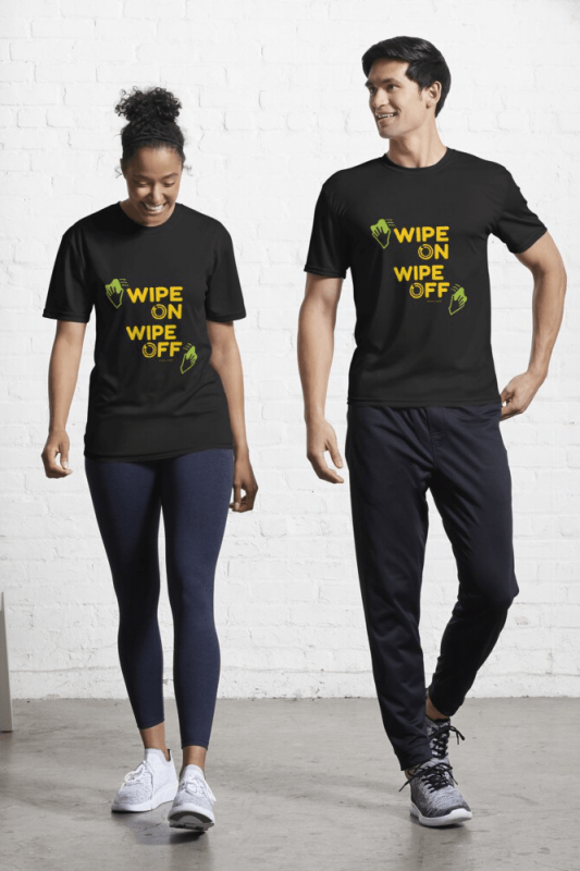 Wipe On Wipe Off, Savvy Cleaner Funny Cleaning Shirts, Active shirt