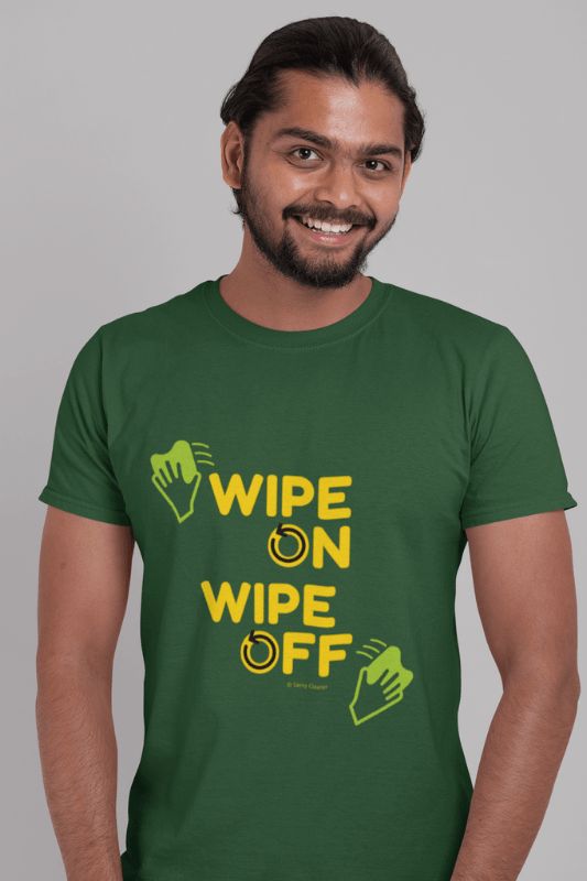 Wipe On Wipe Off, Savvy Cleaner Funny Cleaning Shirts, Comfort T-Shirt