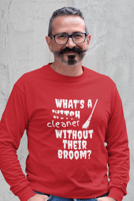 Without Their Broom Savvy Cleaner Funny Cleaning Shirts Classic Long Sleeve Tee