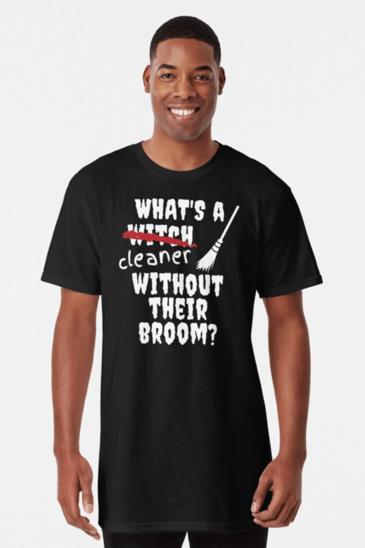 Without Their Broom Savvy Cleaner Funny Cleaning Shirts Long T-Shirt