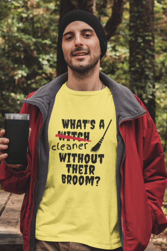 Without Their Broom Savvy Cleaner Funny Cleaning Shirts Men's Standard T-Shirt
